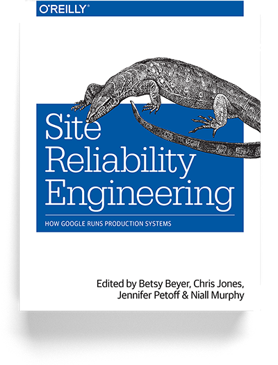 Google Site Reliability Engineering